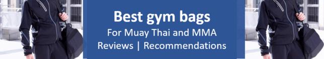 Best gym bags Muay Thai