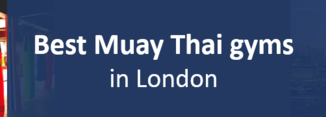 Best Muay Thai gyms London