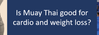 Muay Thai for cardio and weight loss