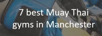 Best Muay Thai gym Manchester