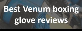 Best venun boxing glove reviews